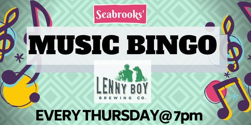 SEABROOKS' MUSIC BINGO! FREE FUN, AWESOME BEER, DOPE PRIZES @ LENNY BOY