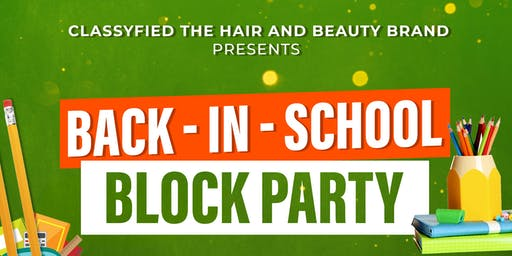 Back In School Block Party/Fashion Show