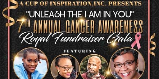 """Unleash the I AM in You"" 7th Annual Cancer Awareness Royal Fundraiser Gala"