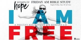 WOMEN OF HOPE Friday AM Precept Bible Study