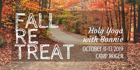 Fall Retreat 2019 by Holy Yoga with Bonnie tickets
