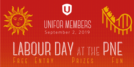 Unifor @ the PNE for Labour Day 2019 tickets