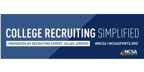 College Sports Recruiting 101 Presented by Recruiting Expert Julian Jenkins tickets