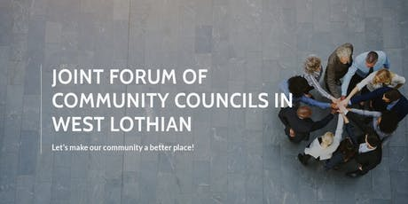 Joint Forum of Community Councils in West Lothian Conference Nov 21st 2019 tickets
