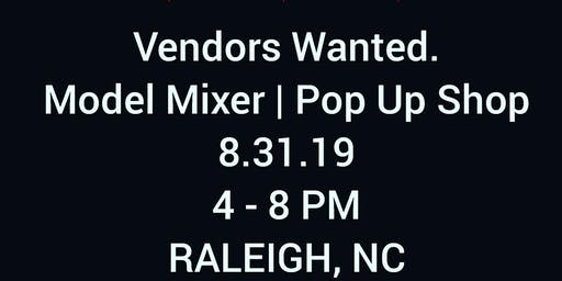 Vendors Wanted - Model Mixer | Pop Up Shop