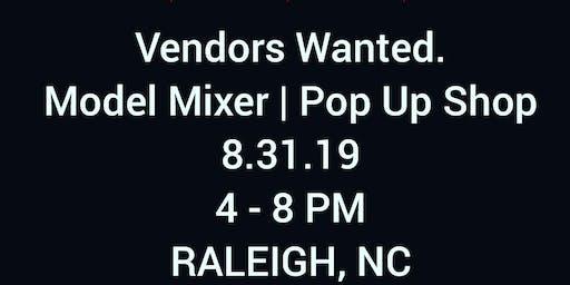 Vendors Wanted - Model Mixer | Pop Up Shop