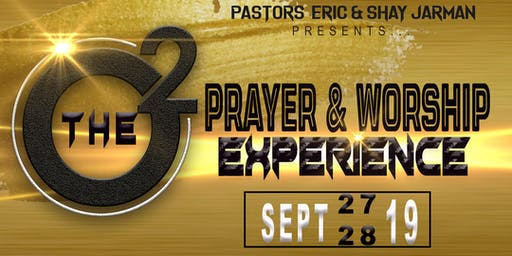 O2 Prayer and Worship Experience