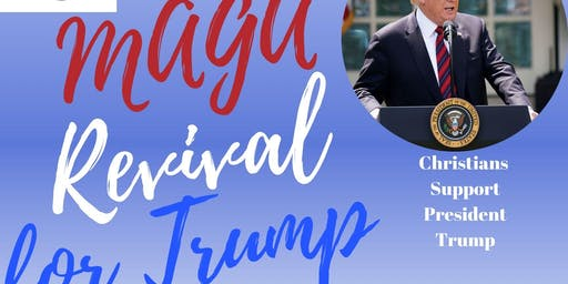 MAGA Revival for Trump 2019 at the White House - Christian Rally