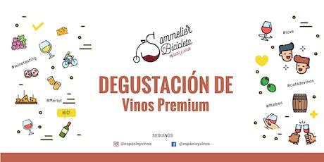 Degustación de Vinos Premium entradas