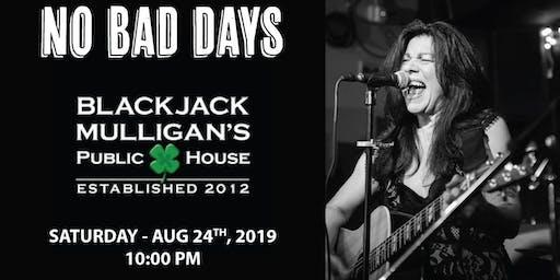 No Bad Days Band Rocks Blackjack Mulligans