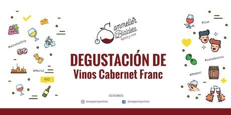 Degustación de Vinos Cabernet Franc entradas
