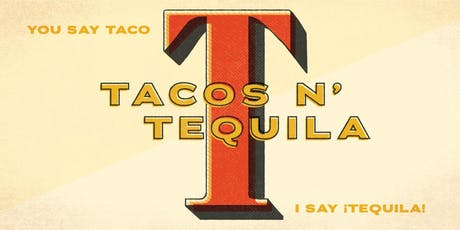 Tacos n' ¡Tequila!  tickets