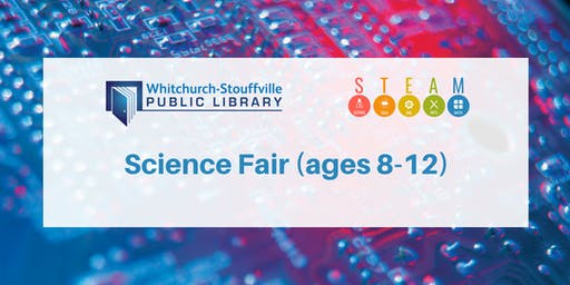 Science Fair (ages 8-12)