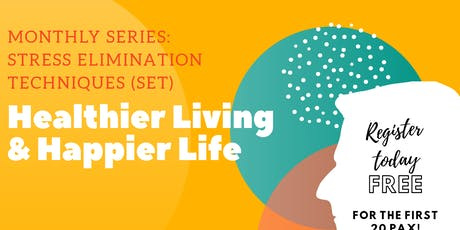 Healthier Living and Happier Life tickets