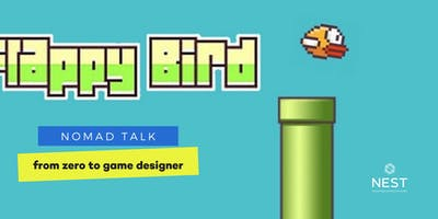 Nomad Talk | Free Workshop: From zero to videogame designer.