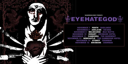 EYEHATEGOD - Melbourne