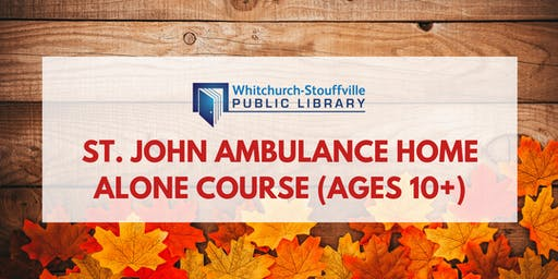 St. John Ambulance Home Alone Course (ages 10+)