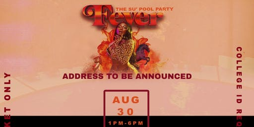 FEVER: THE WSSU POOL PARTY & COOKOUT