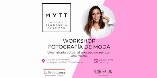 MYTT - WORKSHOP FOTOGRAFÍA DE MODA EN EL 2019
