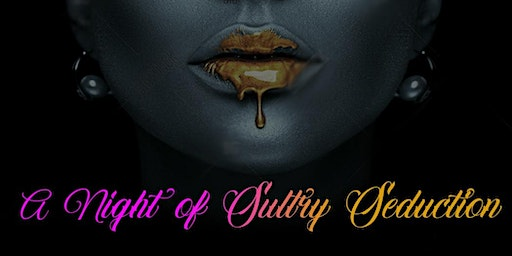 A Night of Sultry Seduction