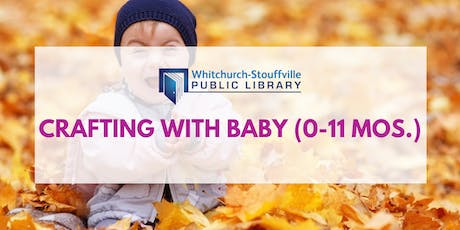 Crafting with Baby (ages 0-11 mos) tickets