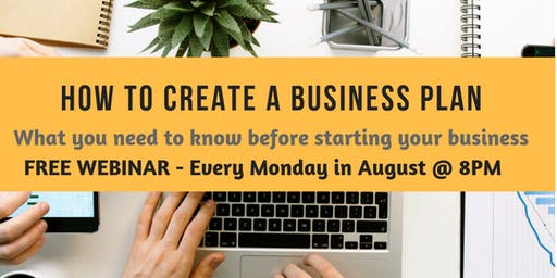 CREATING A BUSINESS PLAN - FREE WEBINAR