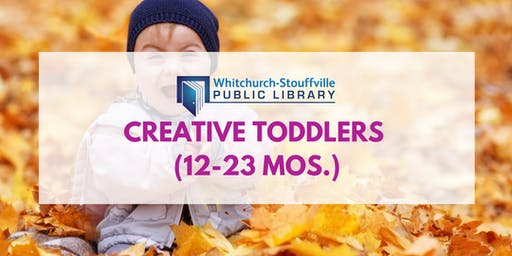 Creative Toddlers (12-23 mos)