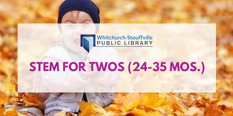 STEM for Twos (ages 24-35 mos) tickets