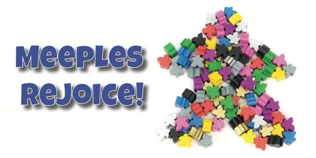 Meeples Rejoice! tickets