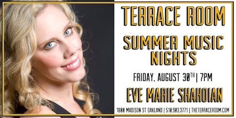 Summer Music Nights - Eve Marie Shahoian tickets