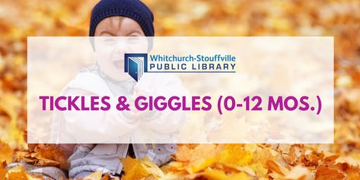 Tickles and Giggles (ages 0-12 mos.)