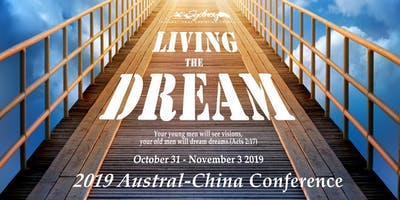 LIVING THE DREAM: 2019 Austral-China Conference