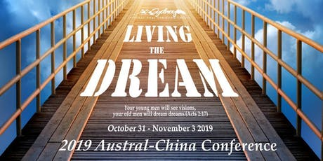 LIVING THE DREAM: 2019 Austral-China Conference tickets