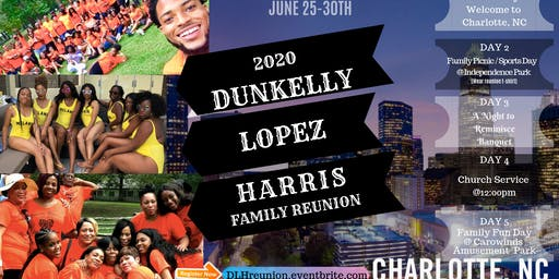 Dunkelly, Lopez and Harris Family Reunion Tickets, Thu, Jun 25, 2020
