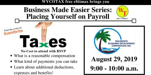 Business Made Easier: Placing Yourself on Payroll