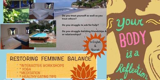 Restoring Feminine Balance Retreat / Restableciendo El Equilibrio Femenino