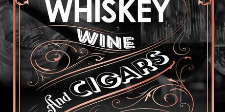 Whiskey, Wine & Cigars tickets