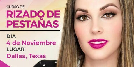 Curso de Rizado de Pestañas - Dallas Texas boletos