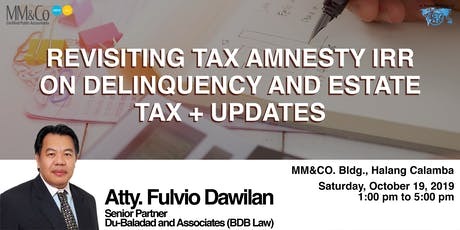 Revisiting Tax Amnesty IRR on Delinquency & Estate Tax + Updates tickets