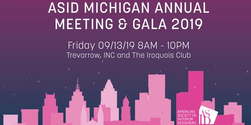 2019 ASID Michigan Annual Trade Show, Meeting & Gala