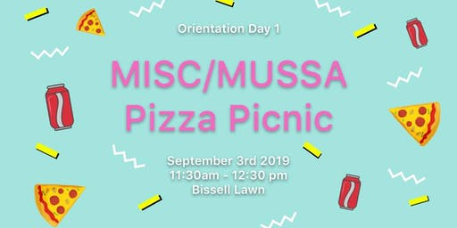 Orientation Day 1: MISC/MUSSA Pizza Picnic