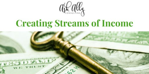 Creating Streams of Income