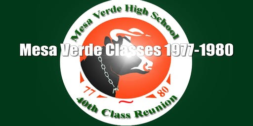 Mesa Verde 40th Reunion Classes 1977-1980