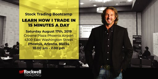 Rockwell Stock Trading Bootcamp - PHOENIX - August 17th