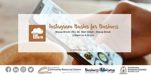 Instagram Basics for Business | Boyup Brook
