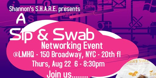 Shannon's S.H.A.R.E. SIP & SWAB NETWORKING EVENT