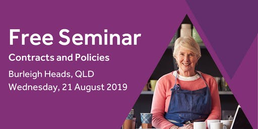 Free Seminar: Contracts and policies – Burleigh Heads, 21st August
