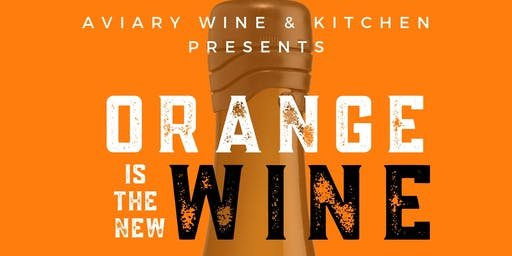 Orange is the New Wine!
