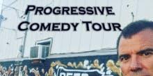 The Progressive Comedy Tour w/ Graham Elwood and Ron Placone