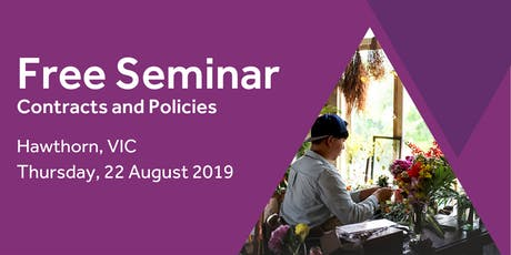 Free Seminar: Contracts and policies – Hawthorn, 22nd August tickets